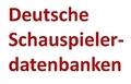 AKTUELLE REIHE: Deutsche Schauspielerdatenbanken