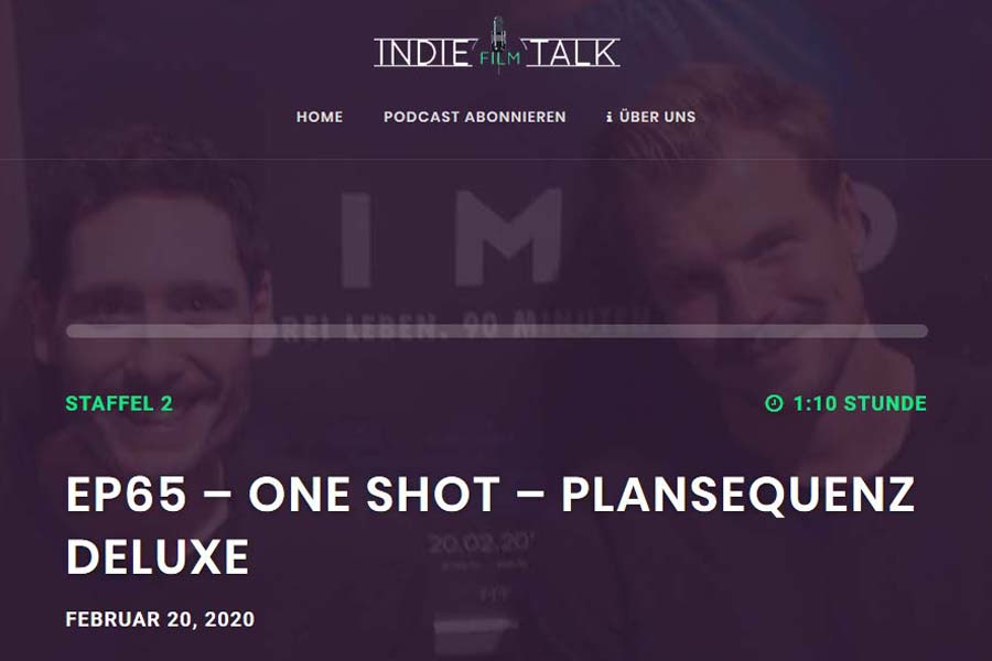 Indiefilmtalk: One Shot – Plansequenz deluxe