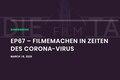 Indiefilmtalk: Aktuelle Maßnahmen für Film- und Kreativschaffende in der Coronazeit
