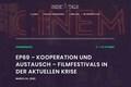 Indiefilmtalk: Kooperation und Austausch – Filmfestivals in der aktuellen Krise