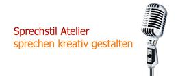 <b>Sprechstil Atelier – sprechen kreativ gestalten</b>